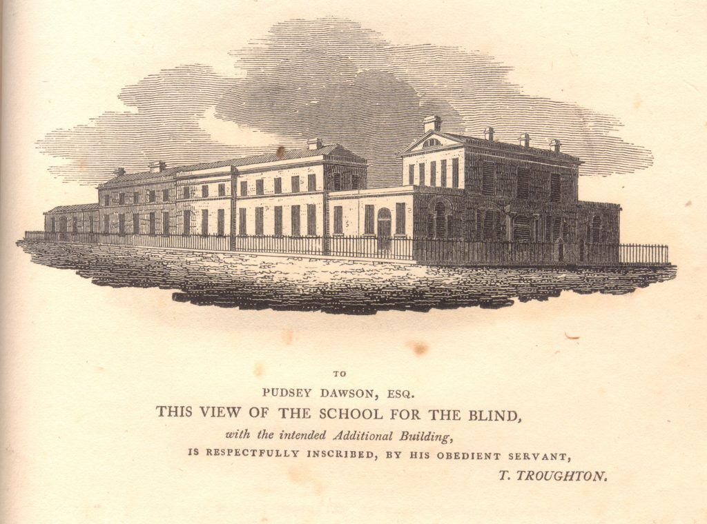 A drawing of the School for the Blind dedicated to Pudsey DawsonEsq