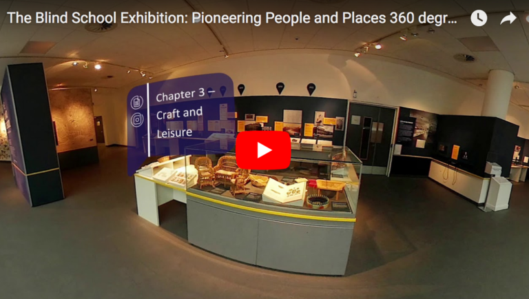 image shows youtube still with cases from the exhibition at the Museum of Liverpool in 2018 about the blind school